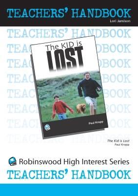 The Kid is Lost - High Interest Teenage - Teachers' Handbooks (Spiral bound)