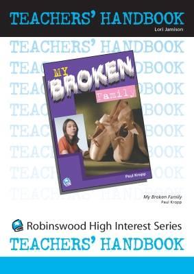 My Broken Family- Teachers' Handbook - High Interest Teenage - Teachers' Handbooks (Spiral bound)