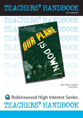 Our Plane is Down - High Interest Teenage - Teachers' Handbooks (Spiral bound)