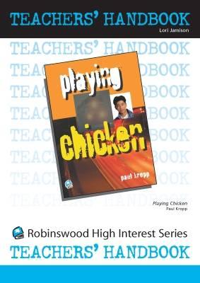 Playing Chicken - High Interest Teenage - Teachers' Handbooks (Spiral bound)