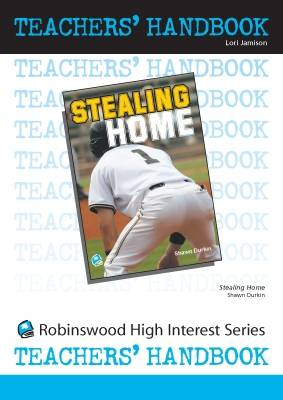 Stealing Home - High Interest Teenage - Teachers' Handbooks (Spiral bound)
