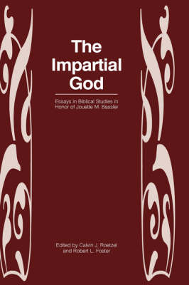The Impartial God: Essays in Honor of Jouette M. Bassler - New Testament Monographs No. 22 (Hardback)