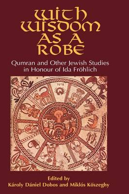 Qumran and Other Jewish Studies in Honour of Ida Frohlich (Hardback)