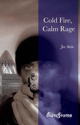 Cold Fire, Calm Rage (Paperback)