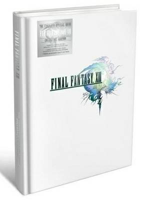 Final Fantasy XIII: The Complete Official Guide (Hardback)