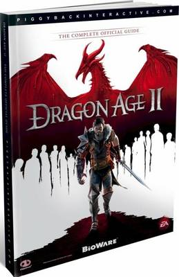 Dragon Age II: The Complete Official Guide (Paperback)