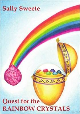 Quest for the Rainbow Crystals (Paperback)