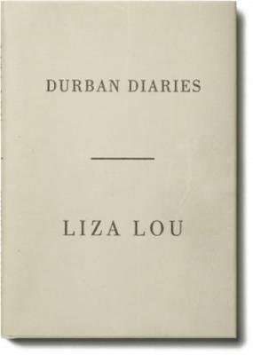 Liza Lou - Durban Diaries (Hardback)
