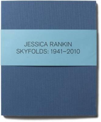 Jesica Rankin - Skyfolds 1941-2010 (Paperback)