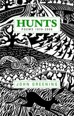 Hunts: Poems 1979-2009 (Hardback)