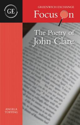 The Poetry of John Clare 2015 - Focus on (Paperback)