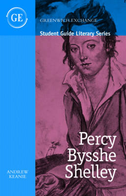 Percy Bysshe Shelley - Student Guide Literary Series (Paperback)