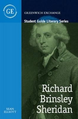 Richard Brinsley Sheridan 2015 - Student Guide Literary Series (Paperback)
