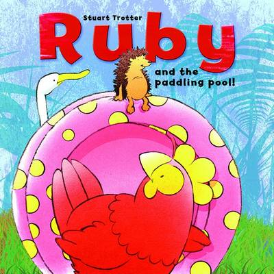 Ruby and the Paddling Pool - Ruby No. 2 (Paperback)