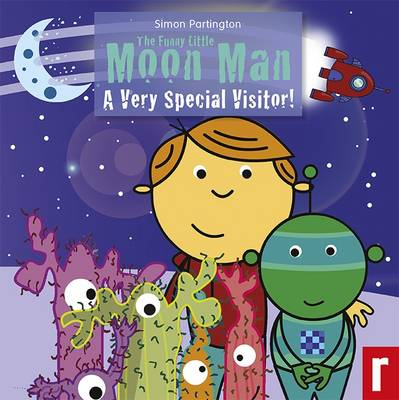 The Funny Little Moon Man: No. 1: A Very Special Visitor (Paperback)