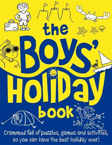 The Boys' Holiday Book (Paperback)