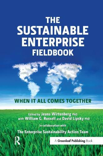 The Sustainable Enterprise Fieldbook: When It All Comes Together (Hardback)