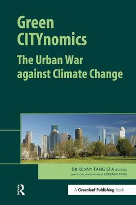 Green CITYnomics: The Urban War against Climate Change (Hardback)
