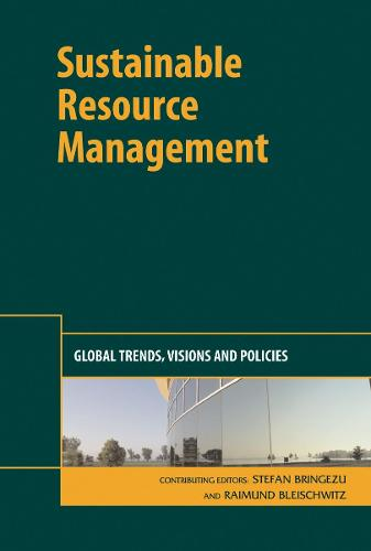 Sustainable Resource Management: Global Trends, Visions and Policies (Hardback)