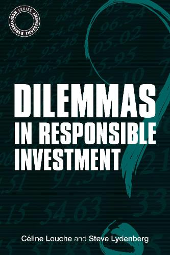Dilemmas in Responsible Investment - The Responsible Investment Series (Paperback)