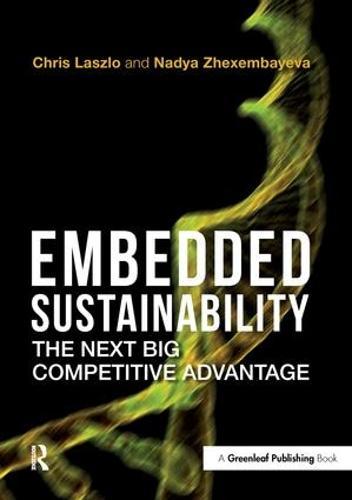 Embedded Sustainability: The Next Big Competitive Advantage (Hardback)