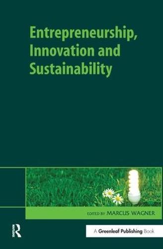 Entrepreneurship, Innovation and Sustainability (Hardback)