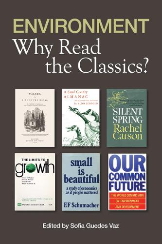 Environment: Why Read the Classics (Paperback)