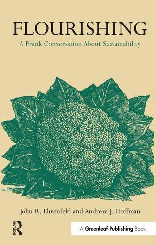 Flourishing: A Frank Conversation about Sustainability (Paperback)