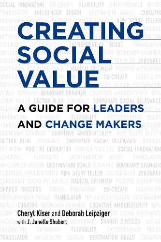 Creating Social Value: A Guide for Leaders and Change Makers (Paperback)
