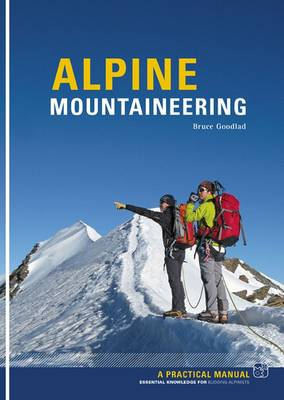 Alpine Mountaineering: Essential Knowledge for Budding Alpinists (Paperback)