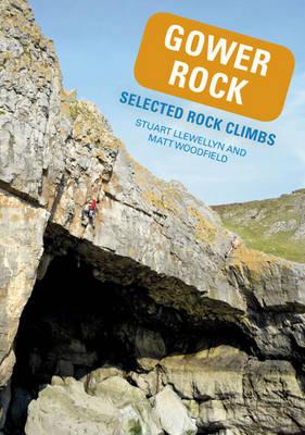 Gower Rock: Selected Rock Climbs (Paperback)