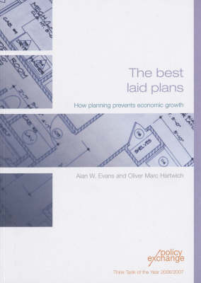The Best Laid Plans: How Planning Prevents Economic Growth (Paperback)
