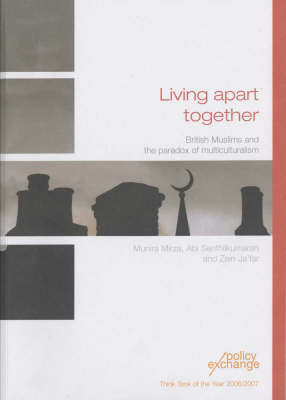 Living Apart Together: British Muslims and the Paradox of Multiculturalism (Paperback)