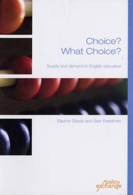 Choice? What Choice?: Supply and Demand in English Education (Paperback)