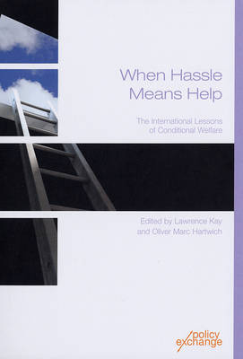 When Hassle Means Help: The International Lessons of Conditional Welfare (Paperback)