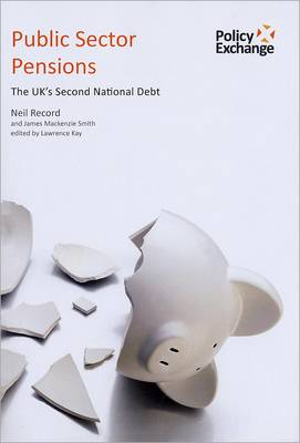 Public Sector Pensions: The UK's Second National Debt (Paperback)