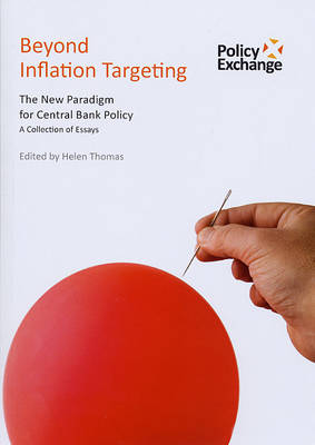 Beyond Inflation Targeting: A New Paradigm for Central Bank Policy (Paperback)