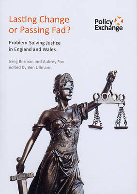 Lasting Change or Passing Fad?: Problem-solving Justice in England and Wales (Paperback)