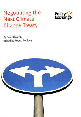 Negotiating the Next Climate Change Treaty (Paperback)