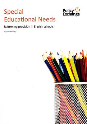 Special Educational Needs: Reforming Provision in English Schools (Paperback)