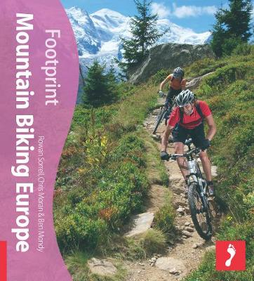 Mountain Biking Europe Footprint Activity & Lifestyle Guide - Footprint Activity & Lifestyle Guide (Paperback)