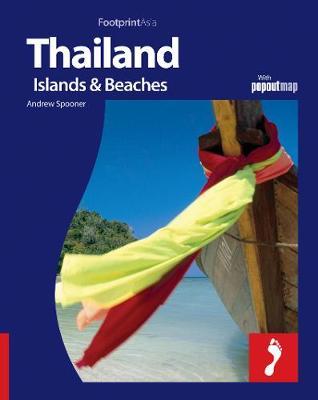 Thailand: Islands & Beaches Footprint Full-Colour Guide - Footprint Full-Colour Guide (Paperback)