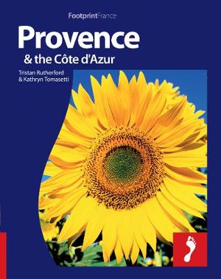 Provence & Cote d'Azur Footprint Full-Colour Guide - Footprint Full-Colour Guide (Paperback)