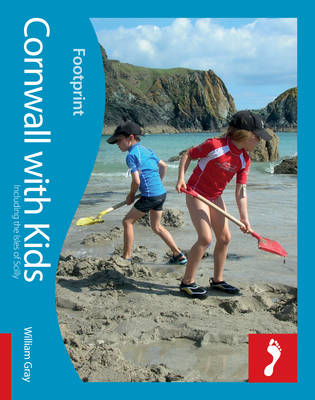 Cornwall Footprint with Kids: (including the Isles of Scilly) - Footprint with Kids (Paperback)