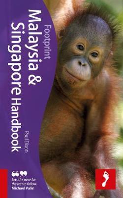 Malaysia & Singapore Footprint Handbook - Footprint Handbook (Hardback)