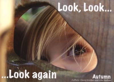 Look, Look...... Look Again Autumn: Autumn (Paperback)