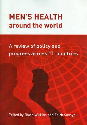 Men's Health Around the World: A Review of Policy and Progress Across 11 Countries (Paperback)