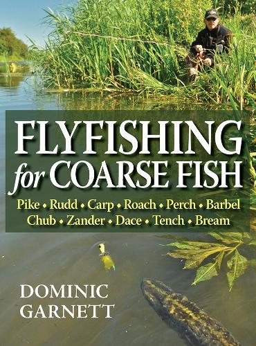 Flyfishing for Coarse Fish (Hardback)