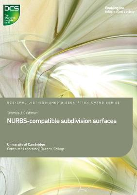 NURBS-compatible subdivision surfaces - Distinguished Dissertation (Paperback)