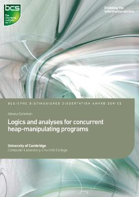 Logics and analyses for concurrent heap-manipulating programs - Distinguished Dissertation (Paperback)